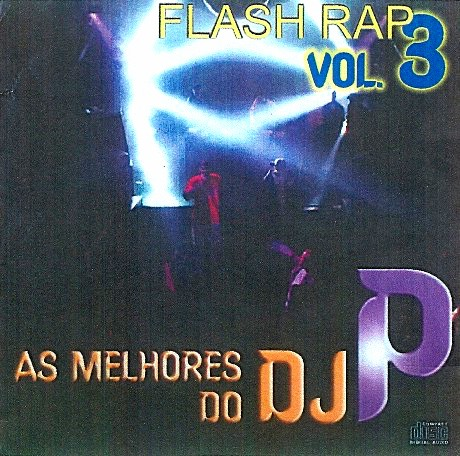As melhores do Dj P Flash Rap Vol3