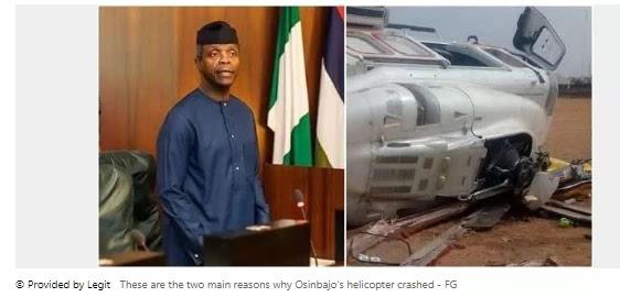 These are the two fundamental motives why Osinbajo's helicopter crashed - FG