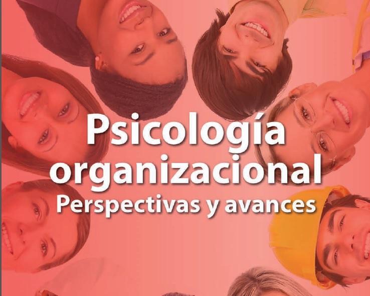 Psicología organizacional: perspectivas y avances. PDF