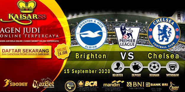Prediksi Bola Terpercaya Liga Inggris Brighton vs Chelsea15 September 2020