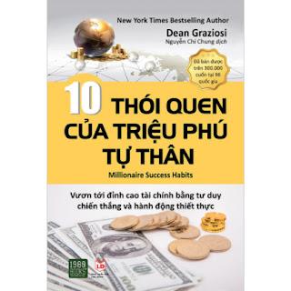 10 Thói Quen Của Triệu Phú Tự Thân ebook PDF EPUB AWZ3 PRC MOBI