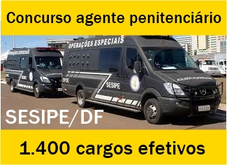 Concurso agente penitenciário DF 2018: