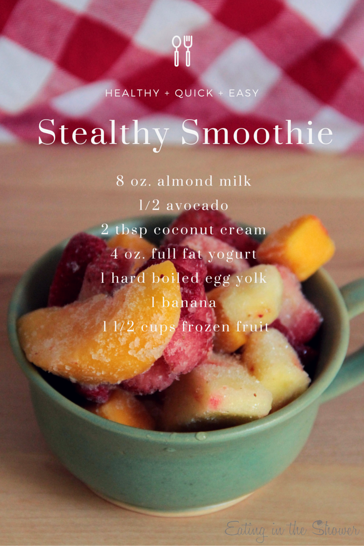 Stealthy Healthy Smoothie Recipe