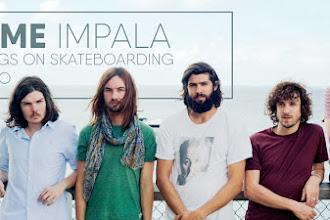 Lagu Tame Impala di Skateboard Video