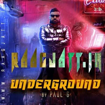 Underground by Paul G lyrics
