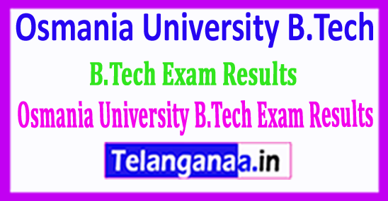 Osmania University B.Tech Exam Results 2018 Download