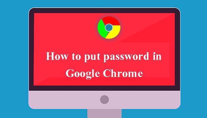 Google Chrome को Lock या Password से Protect कैसे करें?