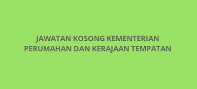 Jawatan Kosong KPKT 2019 Kementerian Perumahan dan Kerajaan Tempatan