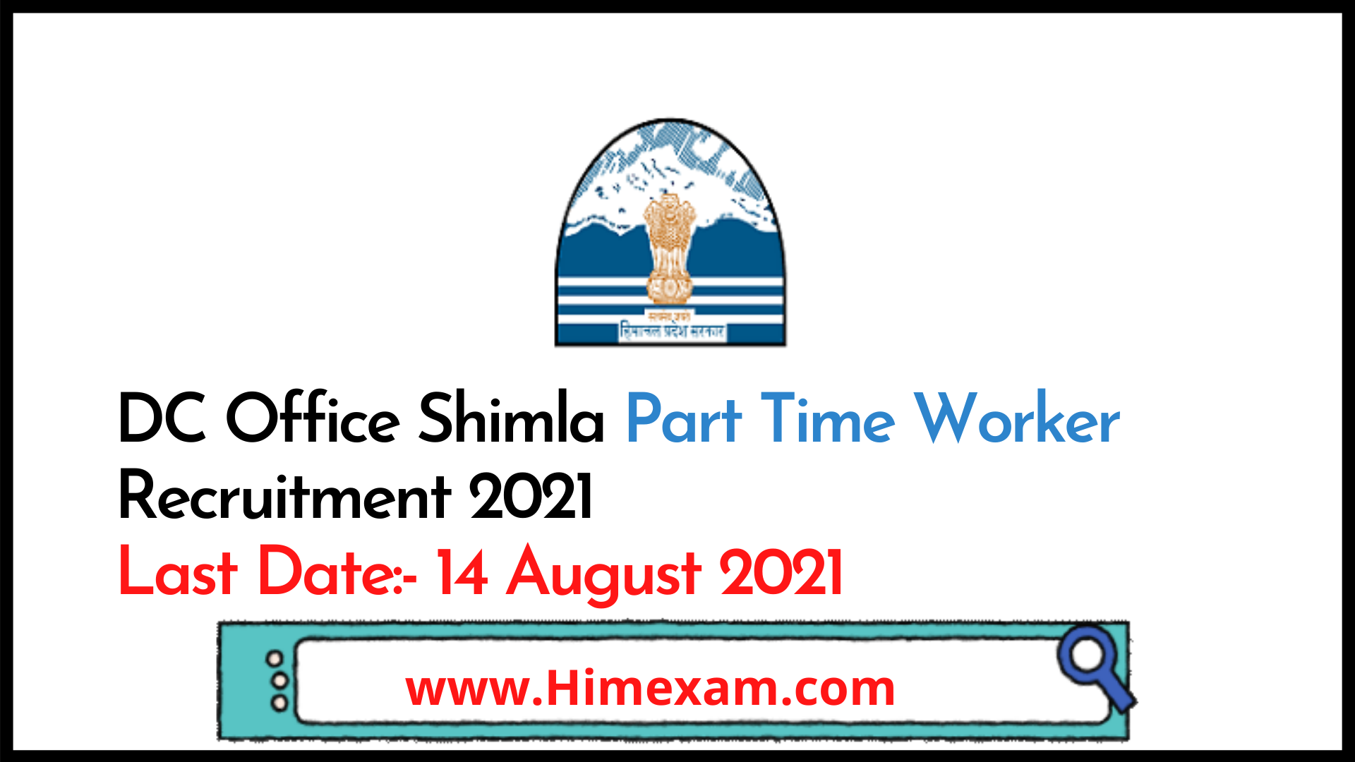 DC Office Shimla Part Time Worker Recruitment 2021