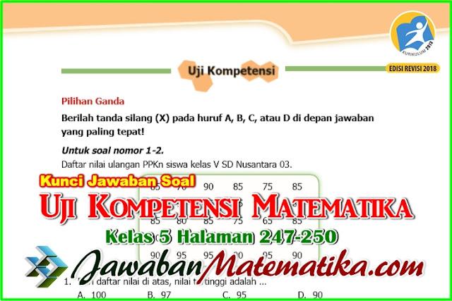 Kunci Jawaban Uji Kompetensi Matematika Kelas 5 Halaman 247, 250