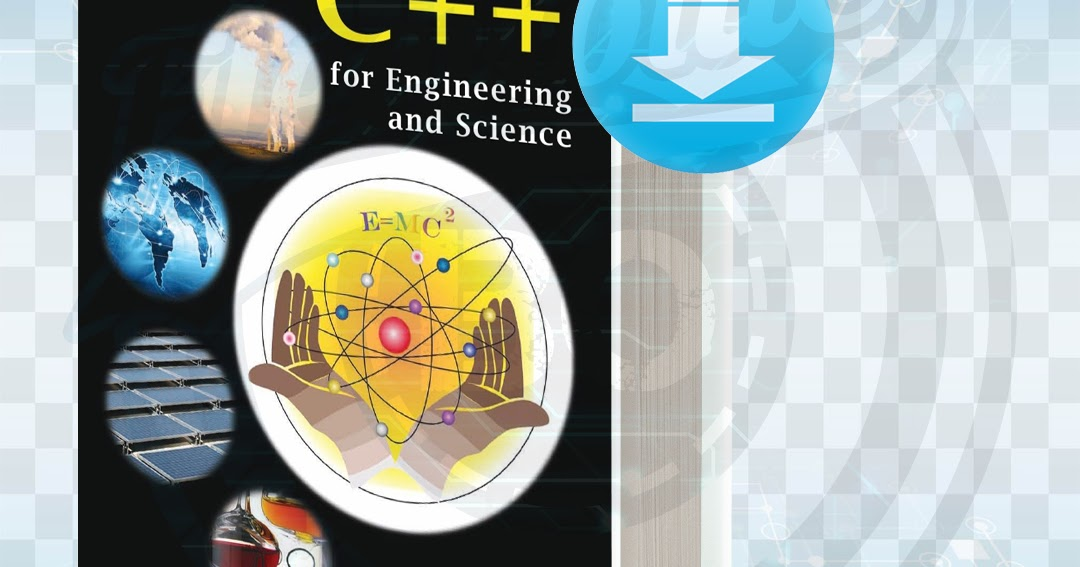 C++ For Engineers And Scientists 4th Edition Textbook ...