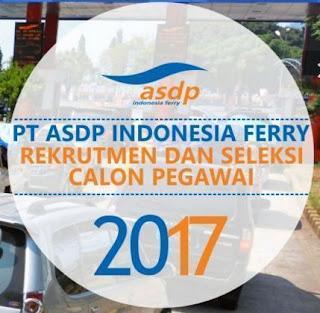 Lowongan  Penerimaan PT. ASDP INDONESIA FERRY