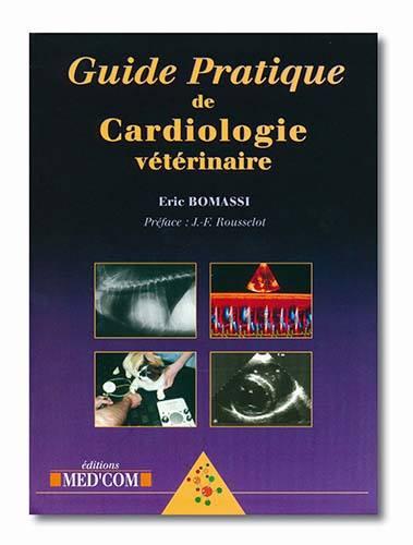 Guide pratique de cardiologie vétérinaire      -WWW.VETBOOKSTORE.COM