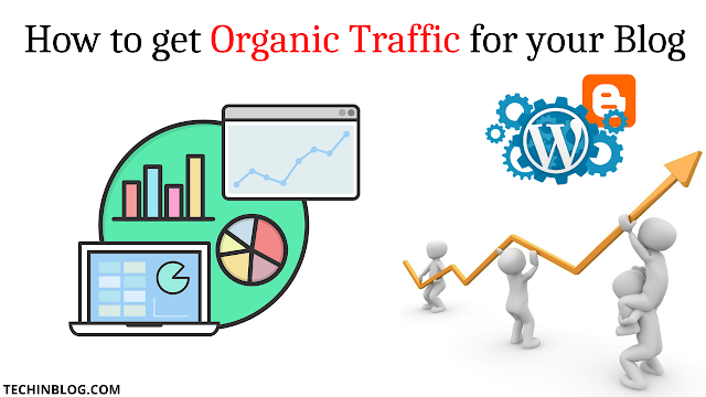 How To increase Organic Traffic to Your Site
