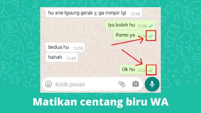 Cara Mematikan Centang Biru Di WhatsApp Laporan Dibaca