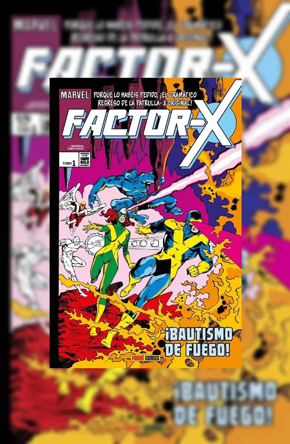 Marvel Gold. Factor-X 1 ¡Bautismo de fuego!