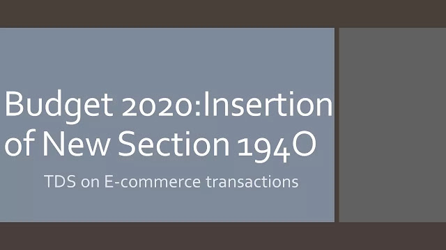 Section 194O-TDS on E-commerce transactions