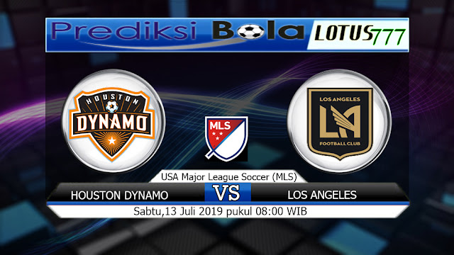 PREDIKSI HOUSTON DYNAMO VS LOS ANGELES  SABTU  13 JULI 2019