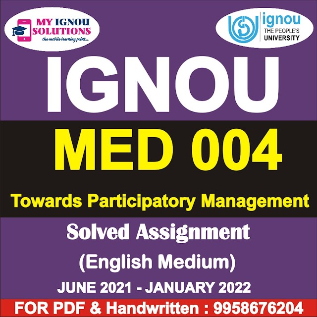 MED 004 Solved Assignment 2021-22