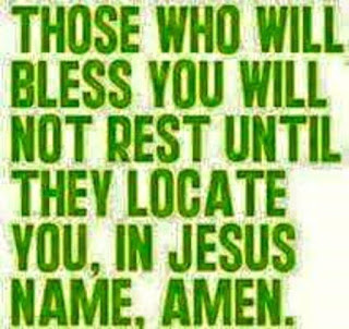 Those who bless you will not rest