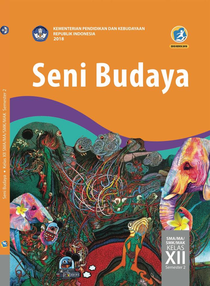 Buku Siswa SMA/MA Kelas XII Seni Budaya Semester 2