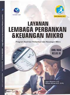 Layanan Lembaga Perbankan dan Keuangan Mikro SMK/MAK Kelas XI