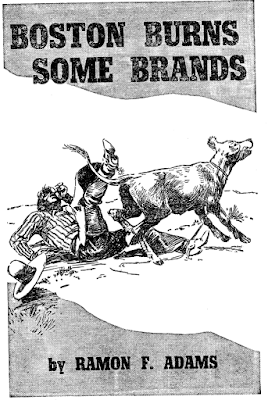 Boston burns some brands  - Ramon F. Adams in Western Story Magazine January 21, 1939