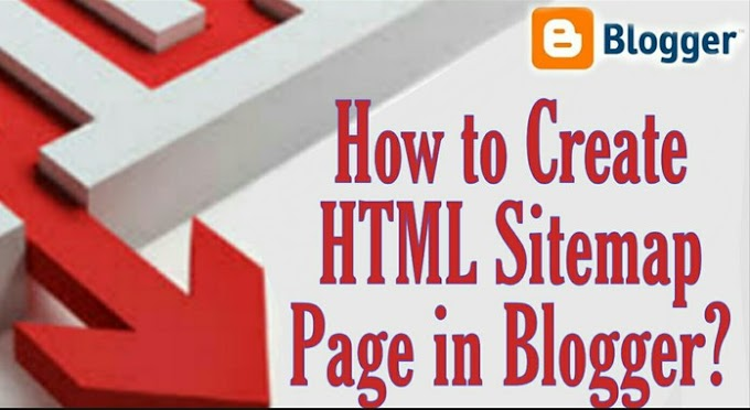 How to Create HTML Sitemap Page in Blogger?