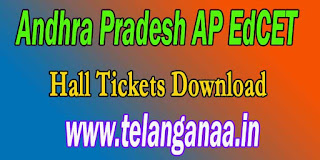 Andhra Pradesh Ed.CET Halltickets AP EdCET 2017 Hall Tickets Download