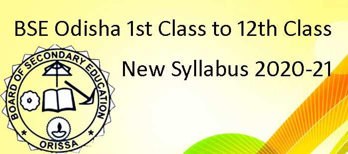 BSE Odisha 1st Class to 12th Class New Syllabus 2020-21 - SCERT Odisha