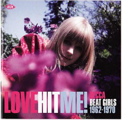 Love Hit Me! Decca Beat Girls 1962-70