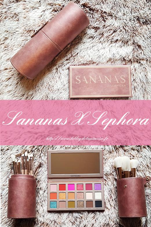 Sananas Sephora Maquillage Blog Nimoise Nimes 1