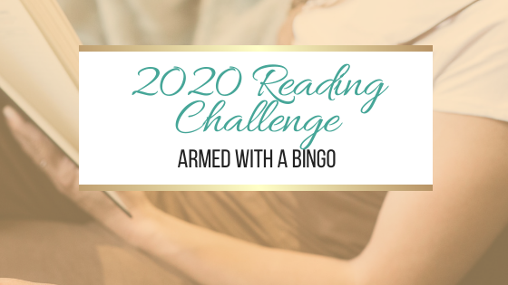 2020 Reading Challenge: Armed With A Bingo #ARMEDWITHABINGO