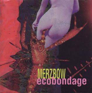 Merzbow, Ecobondage