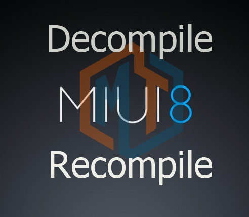 Tutorial Decompile Recompile MIUI 8
