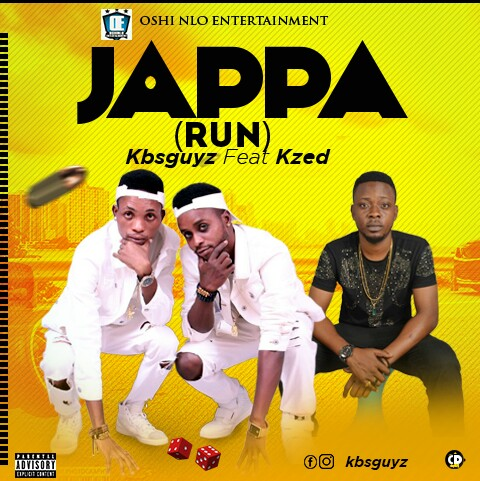 KBS GUYS FT. KZED – JAPPA (RUN) (PROD. BY DJ YK)-www.mp3made.com.ng
