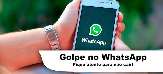 Golpe no WhatsApp - Após ter acesso ao WhatsApp bandidos solicitam transferências aos contatos. Cuidado!