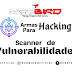 Armas Para Hacking   Scanner de Vulnerabilidades