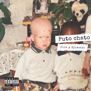 BAIXAR MP3 || Kiba - Puto Chato (feat. Djimetta) || 2020