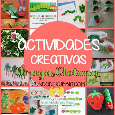 Actividades Creativas Oruga Glotona