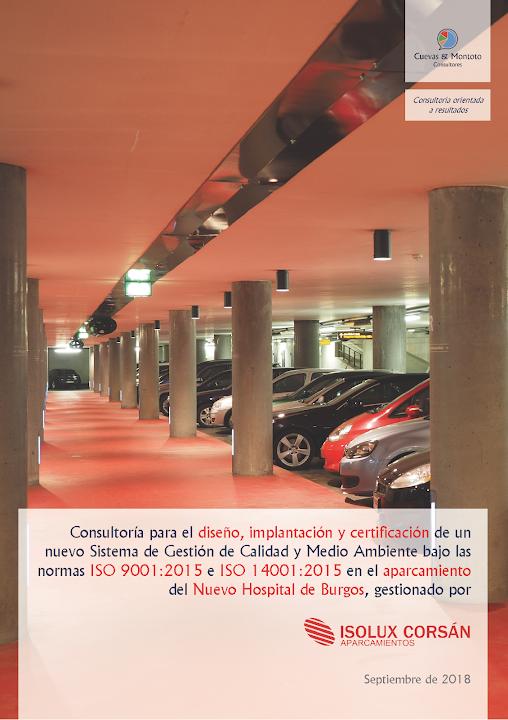 Portada del trabajo por el que Cuevas y Montoto Consultores ayudará a Isolux Corsán Aparcamientos a obtener la ISO 9001 y la ISO 14001 en el Nuevo Hospital de Burgos