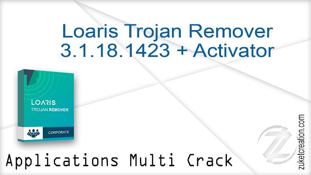 Loaris Trojan Remover 3.1.18.1423 + Activator