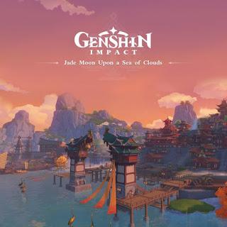 Genshin Impact Oirinal Soundtrack Jade Moon Upon a Sea of Clouds