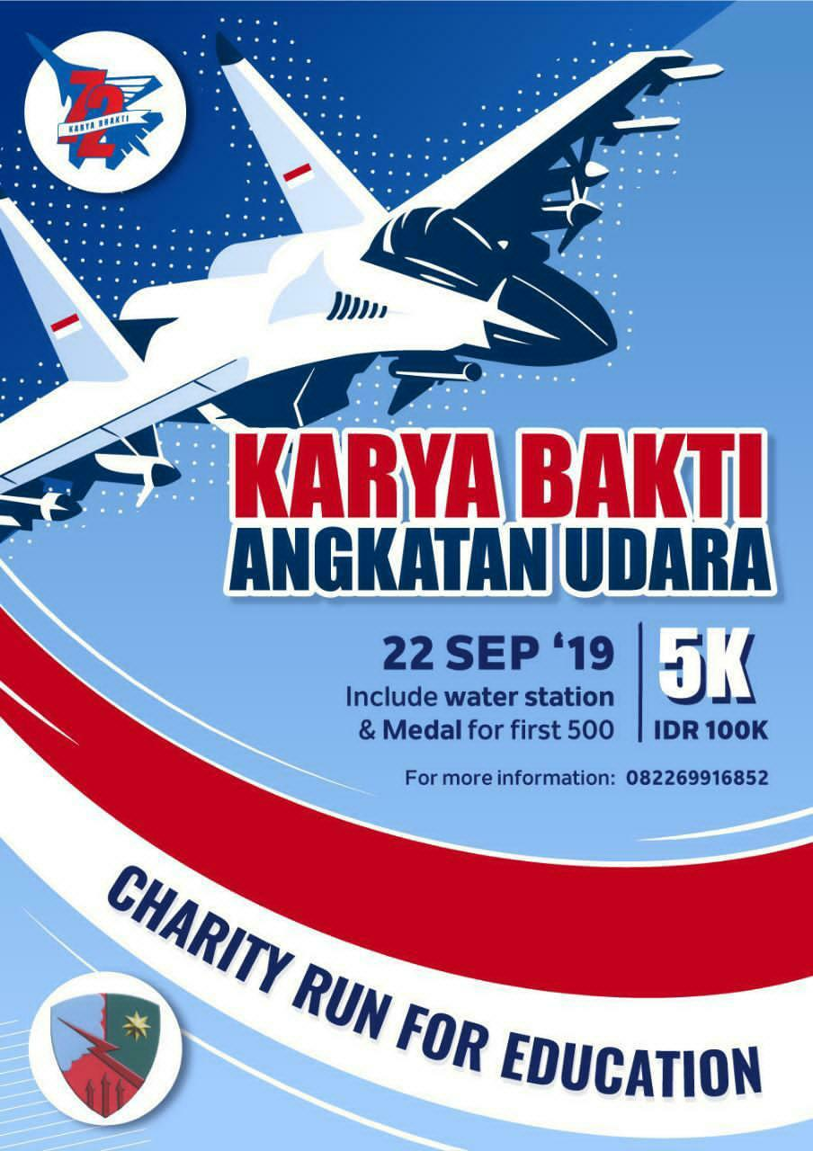 Karya Bakti Angkatan Udara Charity Run for Education • 2019