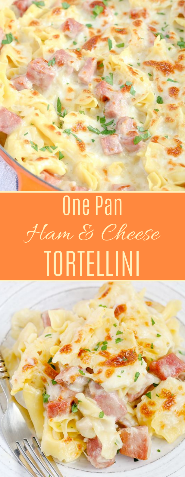 One Pan Ham & Cheese Tortellini #pasta #dinner
