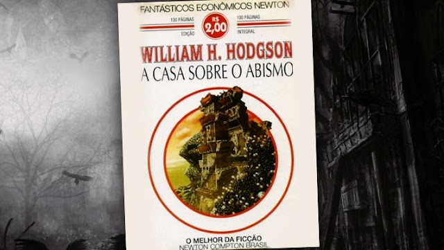 livros de terror, livros clássicos de terror, dicas de livros de terror, literatura de terror, a casa sobre o abismo, william hope hodgson