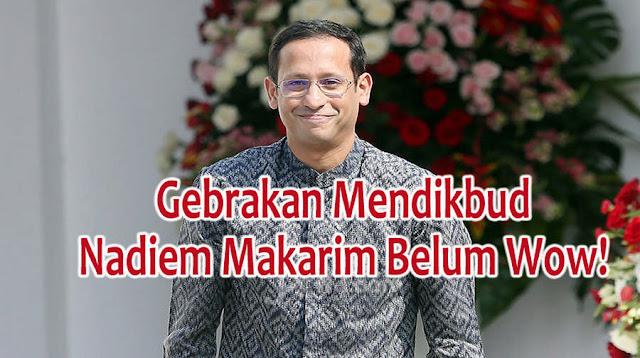 Ketua PB PGRI Sebut Gebrakan Mendikbud Nadiem Makarim Belum Wow!