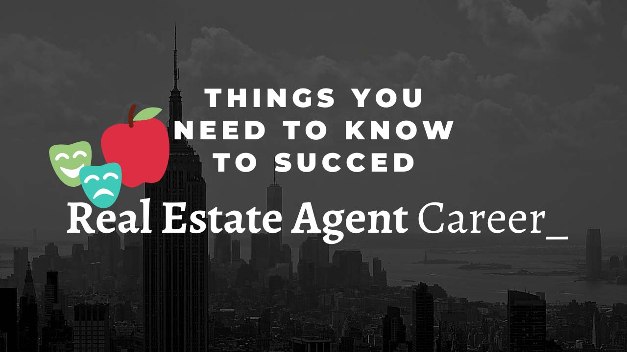 Real Estate Agent Career_ Things You Need To Know To Succeed