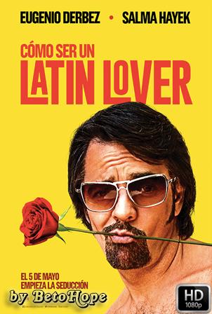 Como ser un latin lover 1080p