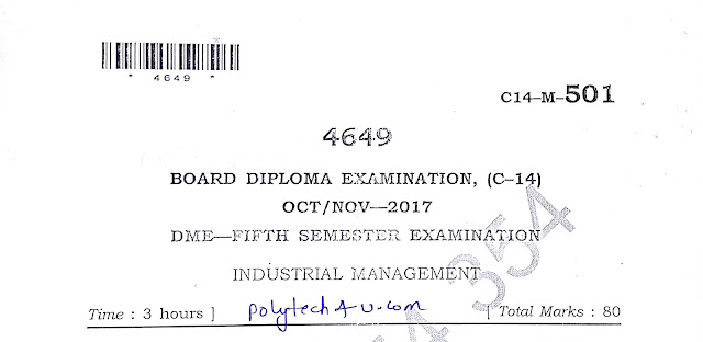 DIPLOMA INDUSTRIAL MANAGEMENT PREVIOUS QUESTION PAPER C-14 2017